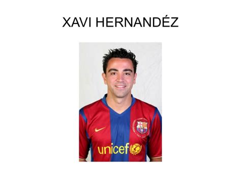 biography of xavi biograpy of xavi hernandez