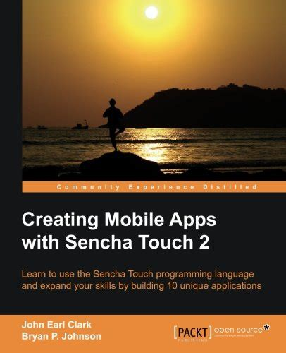 creating mobile apps creating mobile apps with sencha touch 2 avaxhome