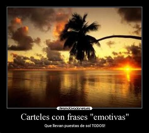 imagenes emotivas de dios carteles con frases quot emotivas quot desmotivaciones