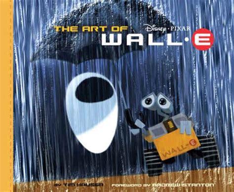 tao 2009 wall calendar ebook wall e the art of wall e pixar talk