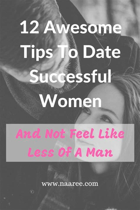 12 Tips On How To Date by 12 Awesome Tips To Date A Successful And Not Feel