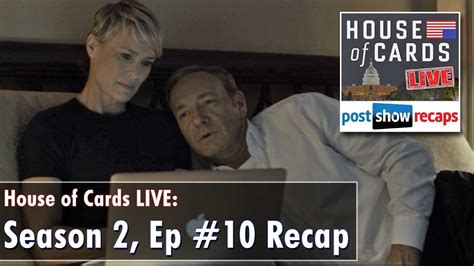 House Of Cards Season 2 Recap 28 Images House Of Cards