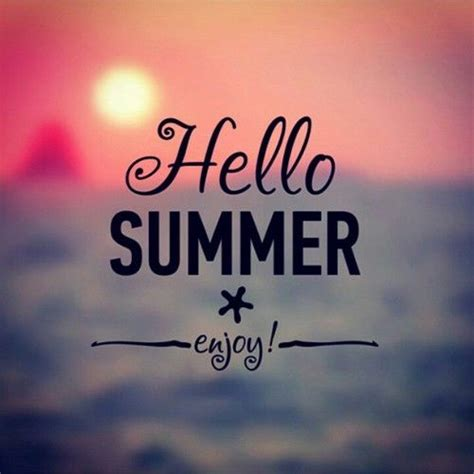 hello summer enjoy pictures photos and images for