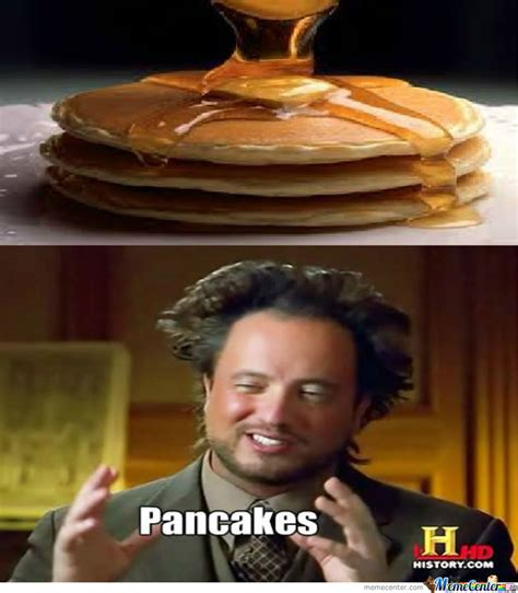 Pancake Meme - pancakes by bisnap meme center