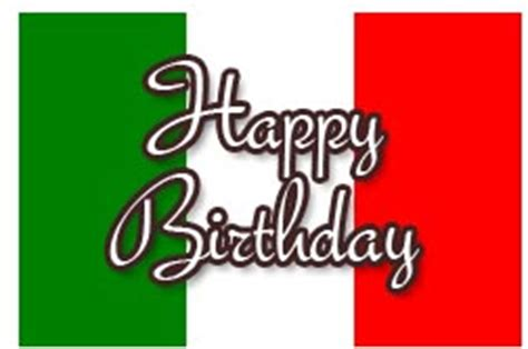 Happy Birthday Wishes In Italian Italian Birthday Messages And Wishes For Cards