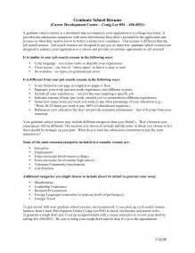 How To Write A Graduate Resume by Graduate School Resume Exles Berathen