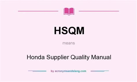 what does honda stand for hsqm honda supplier quality manual in undefined by