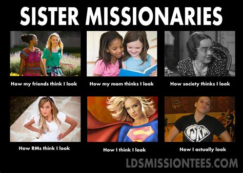 Sister Meme - sister lds missionary quotes quotesgram