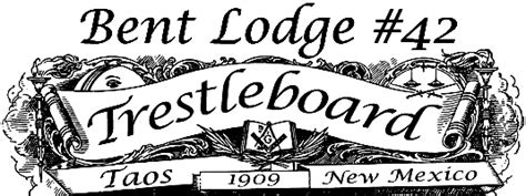 bent lodge 42 trestleboard