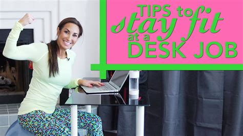 Desk Fit by Tips To Stay Fit At A Desk Natalie
