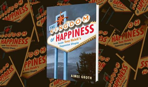 the kingdom of happiness inside tony hsieh s zapponian utopia books digging into dtp takeaways from a q a with kingdom of