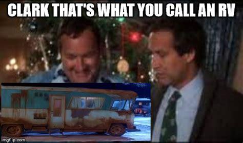 Rv Meme - christmas vacation imgflip