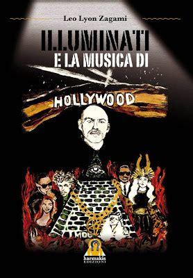 libri illuminati presentazione libro illuminati e la musica di