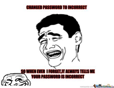 Password Meme - password by limays97 meme center