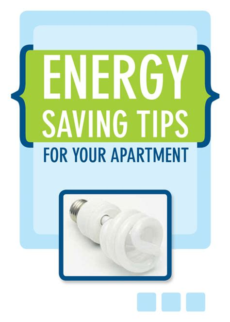Save On Electricity Bill In Apartment Energy Saving Tips For Your Apartment Project Energy Savers