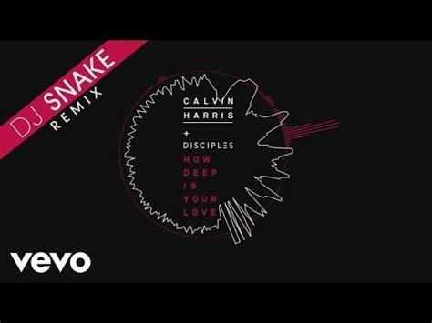 download mp3 dj r124l deep in love remix download calvin harris disciples how deep is your love dj