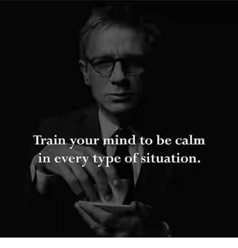 how to your to be calm in your mind to be calm in every type of situation meme on sizzle