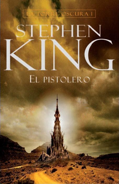 libro el pistolero la torre oscura i el pistolero stephen king un libro para esta noche