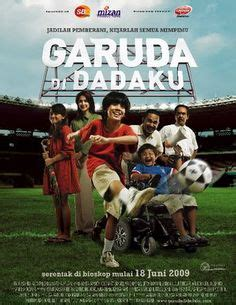 film action indonesia garuda 7 garuda di dadaku 2 indonesian movie posters others