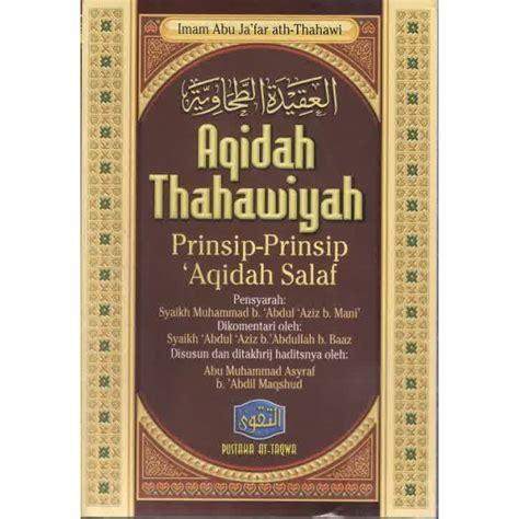 buku aqidah thahawiyah prinsip prinsip aqidah salaf