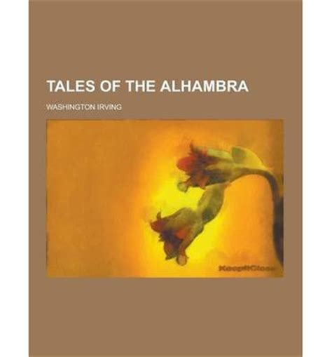 tales of the alhambra books tales of the alhambra washington irving 9781230209517