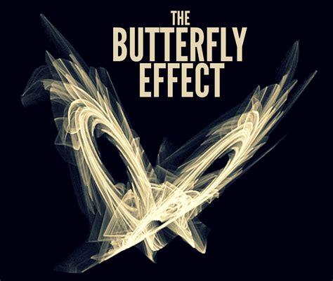 The Butterfly Effect the butterfly effect the river walk