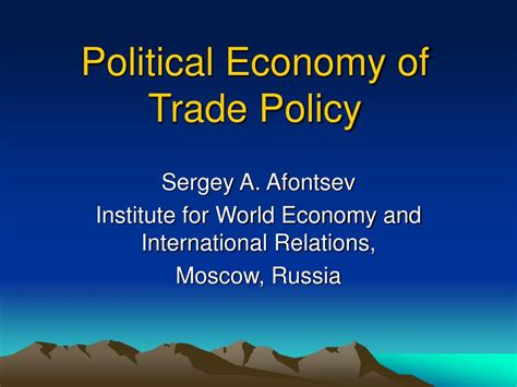 Trade Policy And Economic Welfare ppt political economy of trade policy powerpoint presentation id 302454