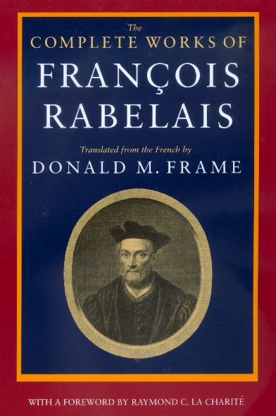 libro the complete works of the complete works of francois rabelais fran 231 ois rabelais paperback university of