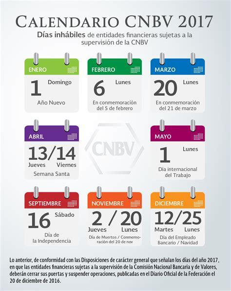 Calendario 2017 Dias Festivos Oficiales Calendario Cnbv 2017 Comisi 243 N Nacional Bancaria Y De