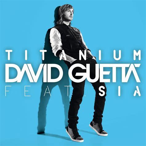 download mp3 dj remix titanium titanium remixes david guetta sia mp3 buy full tracklist