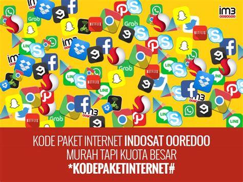 kode paket internet murah indosat kode paket internet indosat ooredoo murah tapi kuota besar