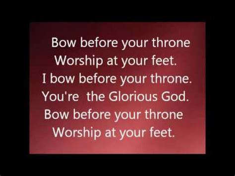 your god is glorious finding god in the most places books quot glorious god i bow before your throne lyrics by elijah