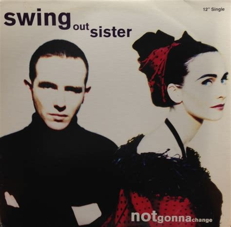 swing out sisters sub swing out sister not gonna change fontana 12inch vinyl