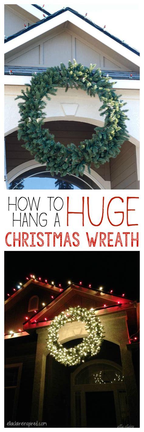 hang  giant outdoor christmas wreath