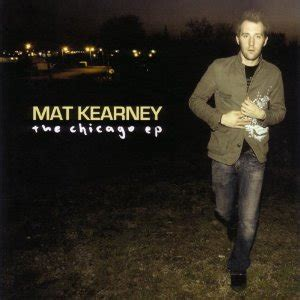 Undeniable Mat Kearney by The Chicago Ep