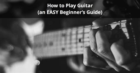 how to play piano a beginnerã s guide to learning the keyboard and techniques books how to play guitar an easy beginner s guide musician tuts