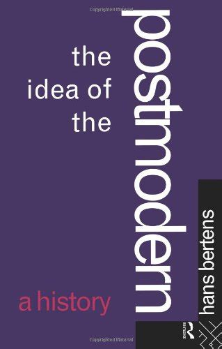 absolute the history of an idea books biography of author hans bertens booking appearances