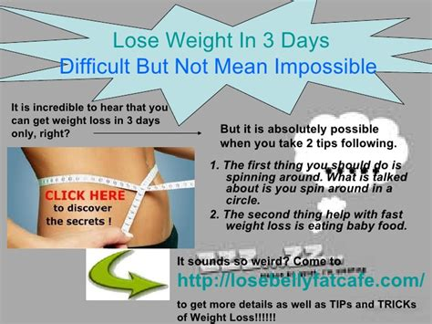 How To Shed Pounds In Days by Lose Weight In 3 Days Difficult But Not Impossible