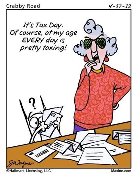 pinterest tax returns taxes funny ecard tax day ecard maxine quotes on pinterest cartoons getting old and hot