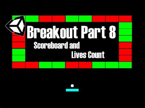 unity tutorial breakout unity tutorial 2 breakout 8 scoreboard and