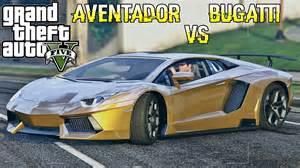 Lamborghini Veron Gta 5 Lamborghini Aventador Vs Bugatti Veyron Mod Show