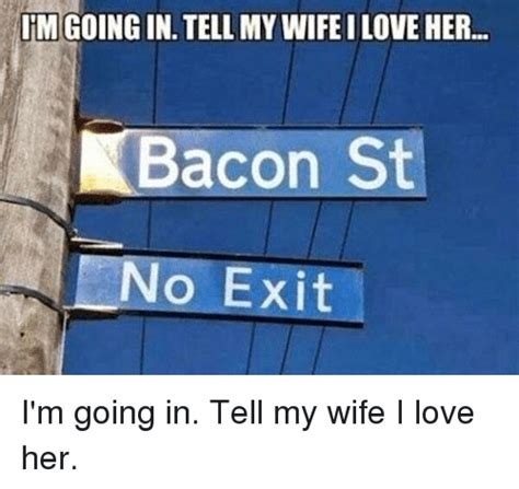I Love My Wife Meme - funny love my wife memes of 2017 on sizzle
