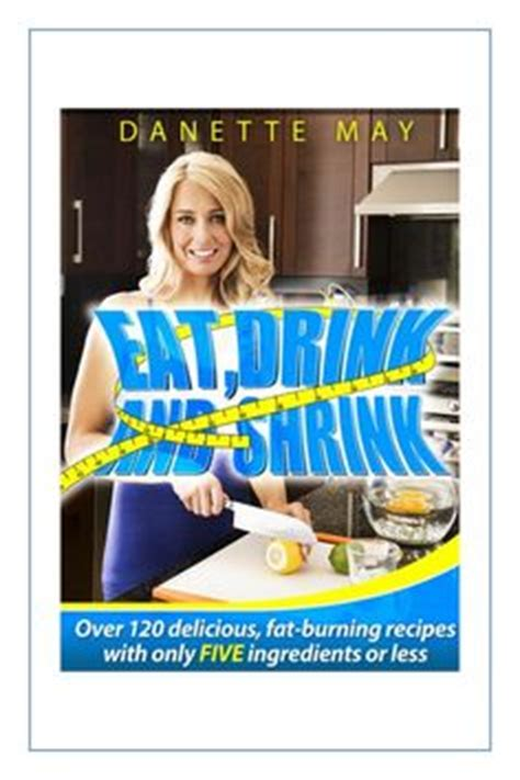 Denette Detox Recipe by 1000 Images About Danette May Recipes On