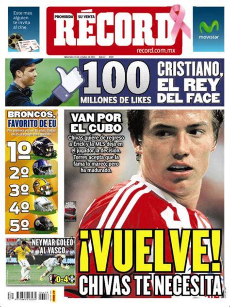 Records Mexico Peri 243 Dico Record Guadalajara M 233 Xico Peri 243 Dicos De M 233 Xico Toda La Prensa De