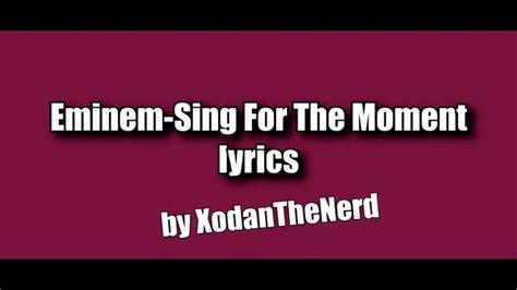 eminem sing for the moment lyrics eminem sing for the moment lyrics dirty youtube