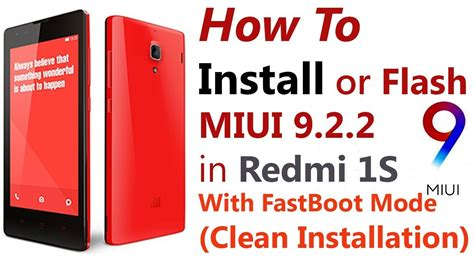 tutorial flash redmi 1s how to flash miui 9 2 2 fastboot rom with mi flash tool