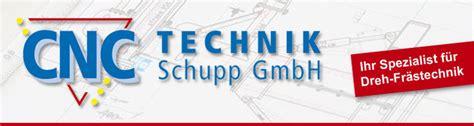schupp gmbh welches image hat die firma cnc technik schupp gmbh