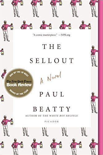 Pdf Sellout Novel Paul Beatty by The Sellout By Paul Beatty Kindle Pdf Ebook