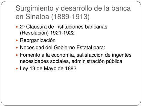 la banca en m xico desarrollo y entorno actual exposici n luana s n la banca regional en m 233 xico 1870 1930 sinaloa y veracruz