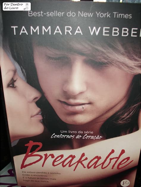 Breakable Tammara Webber por dentro do livro resenha 26 breakable tammara webber